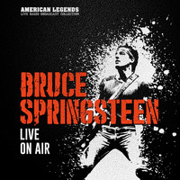 Bruce Springsteen - BRUCE SPRINGSTEEN - LIVE ON AIR