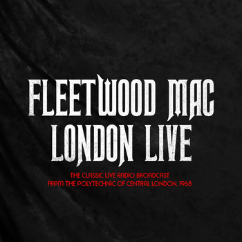 Fleetwood Mac - FLEETWOOD MAC - LONDON LIVE