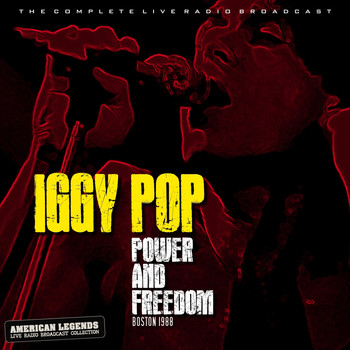 Iggy Pop - IGGY POP - POWER AND FREEDOM