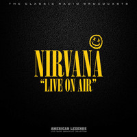 Nirvana - NIRVANA - LIVE ON AIR