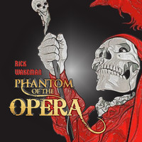 Rick Wakeman - RICK WAKEMAN - PHANTOM OF THE OPERA