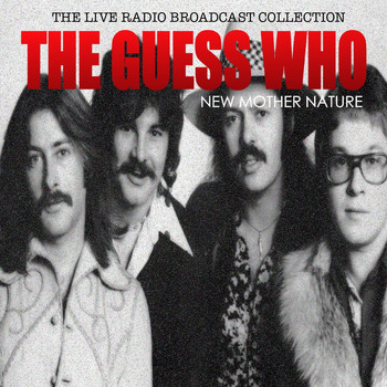 The Guess Who - The Guess Who - New Mother Nature