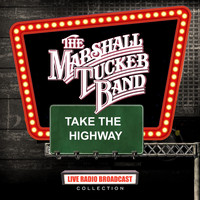 The Marshall Tucker Band - The Marshall Tucker Band - Take The Highway