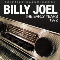 Billy Joel - Billy Joel - The Early Years - Live 1972
