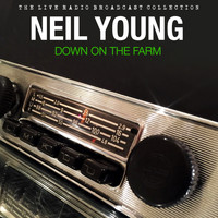 Neil Young - Neil Young - Down On The Farm