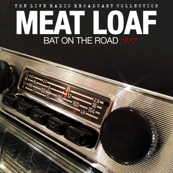 Meat Loaf - Meat Loaf - Bat On The Road 1977