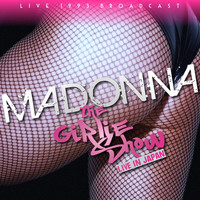 Madonna - Madonna - The Girlie Show Live