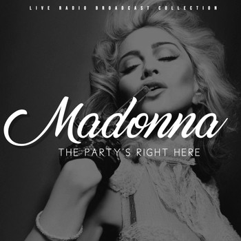 Madonna - Madonna - The Party's Right Here