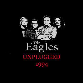 The Eagles - The Eagles - Unplugged 1994