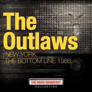 The Outlaws - The Outlaws - 1986-11-10 New York The Bottom Line