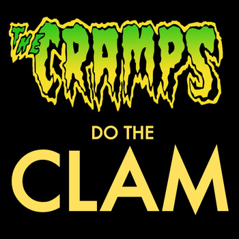 The Cramps - The Cramps - Do The Clam