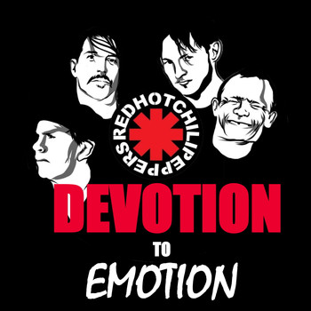 Red Hot Chili Peppers - Red Hot Chili Peppers - Devotion To Emotion