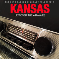 Kansas - Kansas - Leftover The Airwaves
