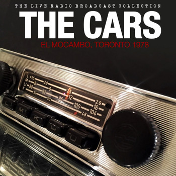 The Cars - The Cars - El Mocambo, Toronto 9-14-78