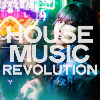Various Artists - House Music Revolution
