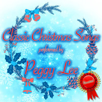 Peggy Lee - Classic Christmas Songs