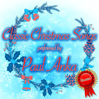 Paul Anka - Classic Christmas Songs