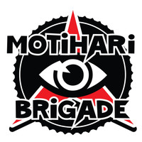 Motihari Brigade - Power to the People