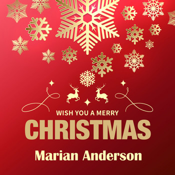 Marian Anderson - Wish You a Merry Christmas