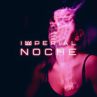 Imperial - Noche