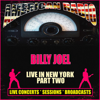 Billy Joel - Live in New York - Part Two (Live)