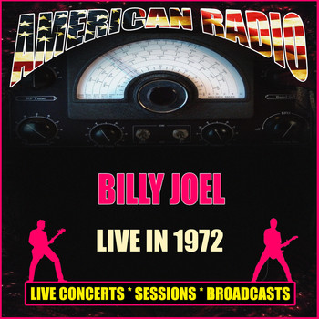 Billy Joel - Live in 1972 (Live)
