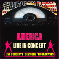 America - Live in Concert (Live)
