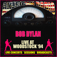 Bob Dylan - Live at Woodstock '94 (Live)