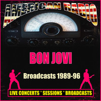Bon Jovi - Broadcasts 1989-96 (Live)
