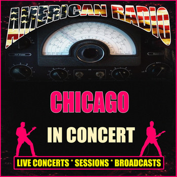 Chicago - In Concert (Live)