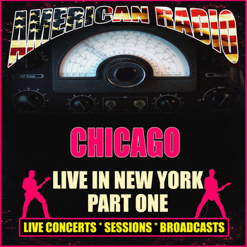 Chicago - Live In New York - Part One (Live)