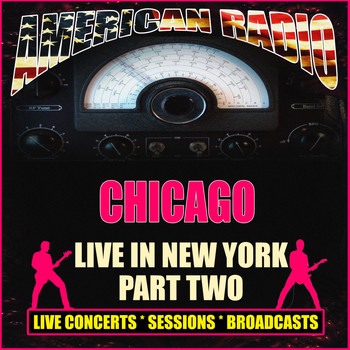 Chicago - Live In New York - Part Two (Live)