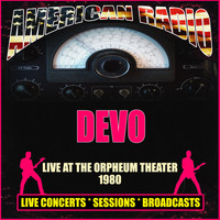 Devo - Live At The Orpheum Theater 1980 (Live)