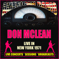Don McLean - Live in New York 1971 (Live)