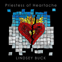Lindsey Buck - Priestess of Heartache