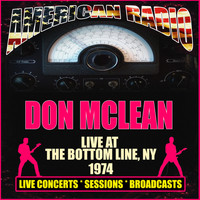 Don McLean - Live At The Bottom Line, NY 1974 (Live)