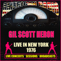 Gil Scott Heron - Live in New York 1976 (Live)