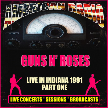 Guns N' Roses - Live in Indiana 1991 - Part One (Live)