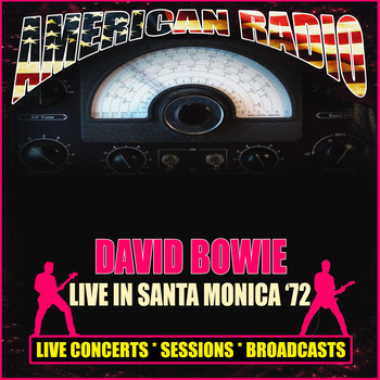 David Bowie - Live in Santa Monica '72 (Live)