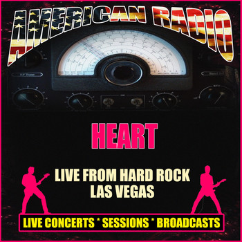Heart - Live from Hard Rock Las Vegas (Live)
