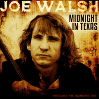 Joe Walsh - Midnight in Texas (LIve 1981)