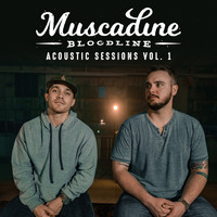 Muscadine Bloodline - Acoustic Sessions Vol. 1