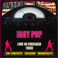 Iggy Pop - Live In Chicago 1988 (Live)
