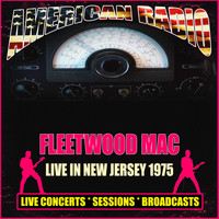 Fleetwood Mac - Live In New Jersey 1975 (Live)