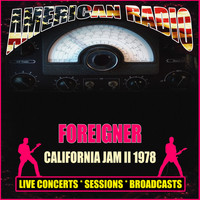 Foreigner - California Jam II 1978 (Live)