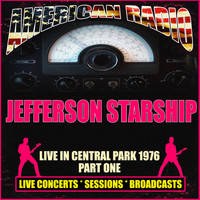 Jefferson Starship - Live in Central Park 1976 - Part One (Live)