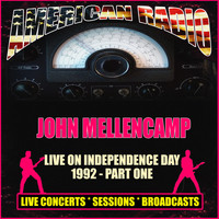 John Mellencamp - Live on Independence Day 1992 - Part One (Live)