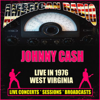 Johnny Cash - Live in 1976 West Virginia (Live)