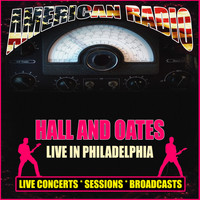 Hall And Oates - Live in Philadelphia (Live)