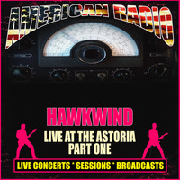 Hawkwind - Live at the Astoria - Part One (Live)